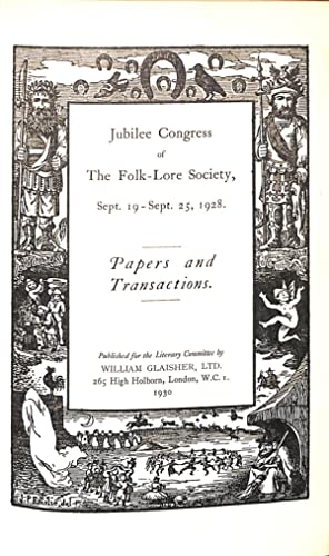 Jubilee Congress of The Folk-Lore Society, Sept.: Folk-Lore Society, The