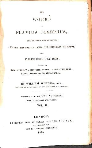 The Works of Flavius Josephus the Leanred: Whiston, William