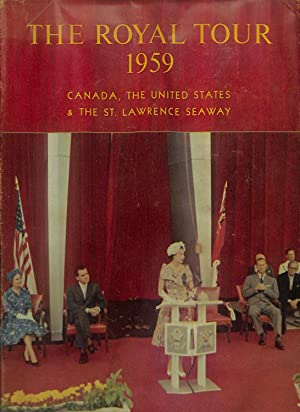 The Royal tour, 1959: Canada, the United: Elizabeth II