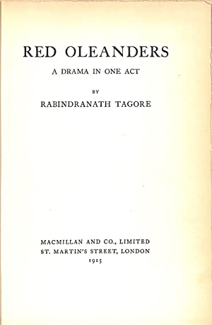 RED OLEANDERS:A DRAMA IN ONE ACT.: Tagore, Rabindranath.