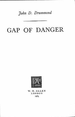 Gap of Danger: Drummond, John D.
