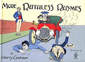 More Ruthless Rhymes for Heartless Homes: Graham, Harry; illustrated