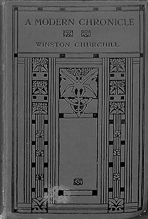 A MODERN CHRONICLE: Churchill, Winston.