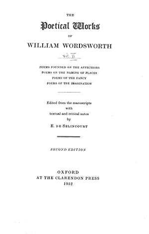 The Poetical Works of William Wordsworth: Poems: Wordsworth, William [edited