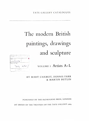 Modern British Paintings, Drawings and Sculpture, The.: Chamot, Mary. Dennis