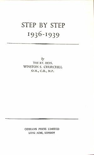 STEP BY STEP: 1936-1939.: Churchill, Rt. Hon.