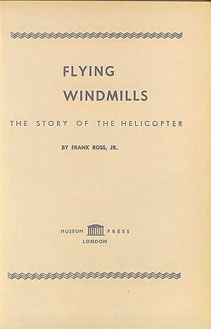 Flying Windmills by Frank Ross Jr: Frank Ross Jr