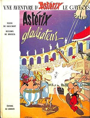 Asterix gladiateur.: GOSCINNY.