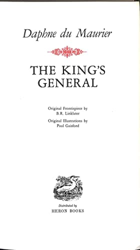 The King's General. Heron Collected Works: du Maurier, Daphne