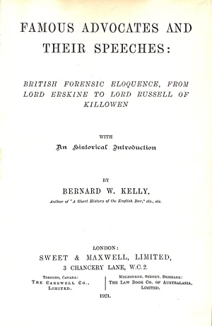 FAMOUS ADVOCATES AND THEIR SPEECHES.: Kelly, Bernard W.