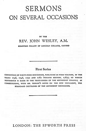 Sermons on Several Occasions - First Series: Rev. John Wesley.