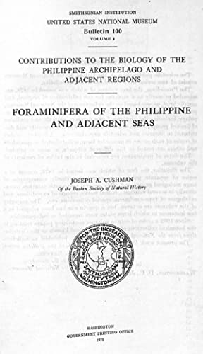 Foraminifera of the Philippine and Adjacent Seas.: Cushman, J. A.