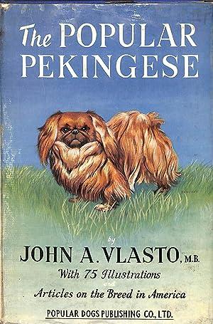 The Popular Pekingese: John A. Vlasto