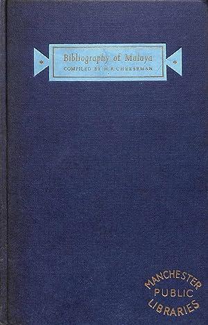Bibliography of Malaya Being A Classified List: H. R. Cheeseman