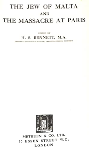 The Jew of Malta ;: and the: H. S. Bennett,Christopher