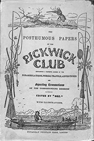 The Posthumous Papers of The Pickwick Club: Dickens, Charles