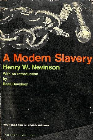 Modern Slavery (Sourcebooks in Negro History): Nevinson, Henry W.