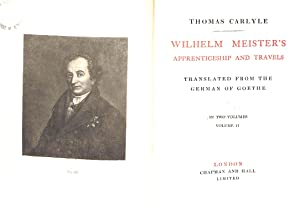 Wilhelm Meister's Apprenticeship and Travels. Translated from: Thomas Carlyle