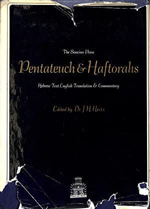 THE PENTATEUCH AND HAFTORAHS Hebrew text, English: Dr. J. H.