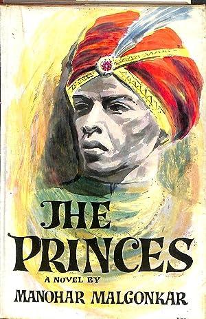 The princes: A novel: Malgonkar, Manohar