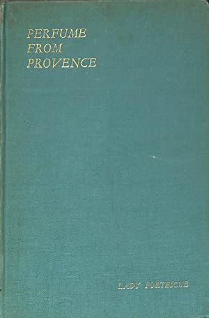 PERFUME FROM PROVENCE: Lady Fortescue