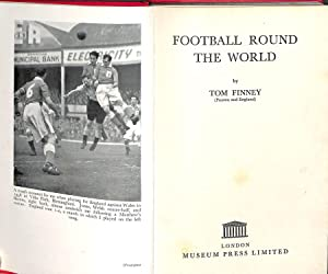 Football Round the World, introduction by Joe: Finney, Tom