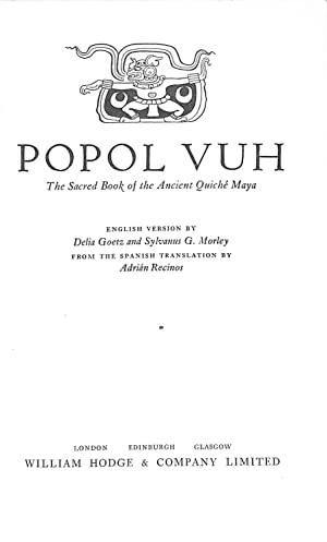 Popol Vuh The Sacred Book Of The: English Version By