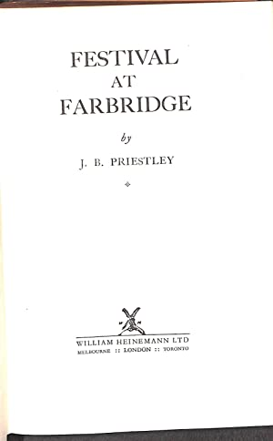 Festival at Farbridge: J. B. Priestley