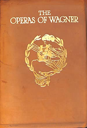 The Operas Of Wagner : Their Plots: Hadden, J. Cuthbert
