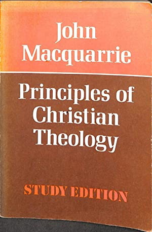 Principles of Christian theology (Library of philosophy: John Macquarrie