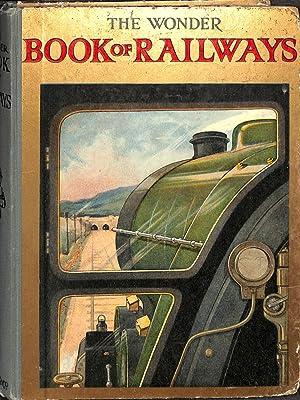 The Wonder Book of Railways: Golding, Harry (editor)