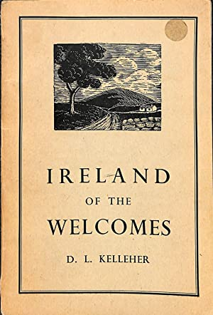 IRELAND OF THE WELCOMES: D.L. KELLEHER