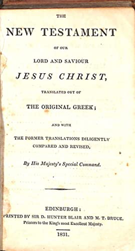 The New Testament of our Lord and: Anon