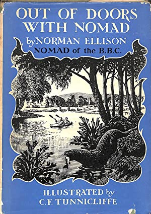 Out of Doors with Nomad. Further Adventures: Ellison, Norman