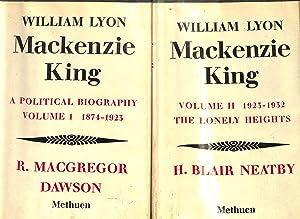 WILLIAM LYON MACKENZIE KING 1874-1923: DAWSON , R