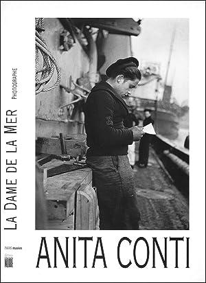 Anita Conti, la dame de la mer: Anita Conti, Annik Cojean, Farid Abdelouahab, Larent Girault, Louis...