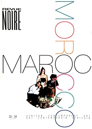 Revue Noire N°33/34 Maroc-Morocco: Jean Loup Pivin, Pascal Martin Saint Leon, Simon Njami,...