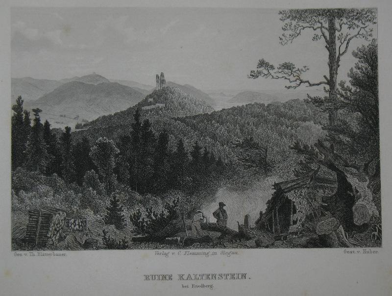 Stahlstich-Gesamtansicht von Huber nach Blätterbauer. Ruine Kaltenstein: Schlesien, Friedberg, Burg