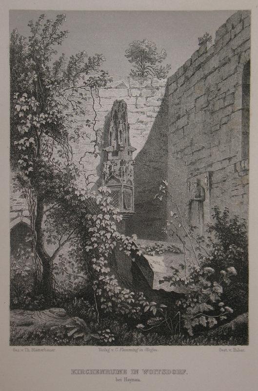 Stahlstich-Gesamtansicht von Huber nach Blätterbauer. Kirchenruine in: Schlesien, Chojnow, Haynau