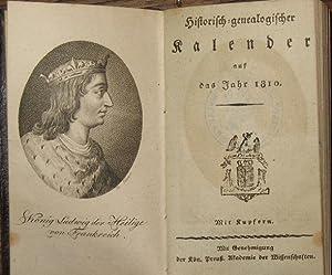 Historisch-genealogischer Kalender auf das Jahr 1810. Mit: Almanach -: