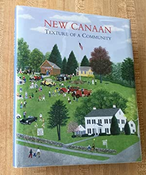 New Canaan: Texture of a community, 1950-2000: Finnie, David H., Editor