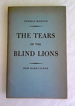 The Tears of the Blind Lions.: Merton, Thomas.