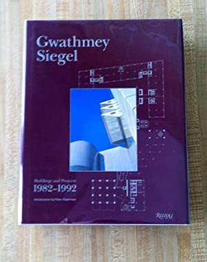 Gwathmey Siegel: Buildings and Projects 1982 - 1992.