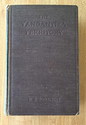 The Tanganyika Territory (formerly German East Africa): Characteristics and Potentialities.
