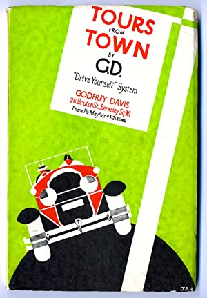 """Tours from Town by G.D.--""""Drive Yourself"""" System: Godfrey Davis Company"""