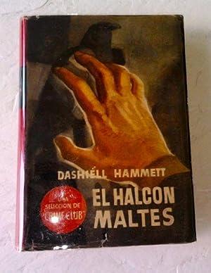 El Halcon Maltes (The Maltese Falcon): Hammett, Dashiell. Traduccion del Ingeles por Antonio Rubio.