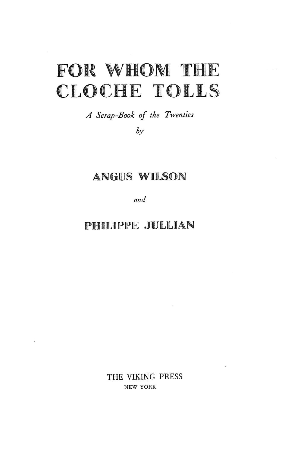 f55db0c158cdf0 ... For Whom the Cloche Tolls: Angus Wilson and Philippe Jullian ...