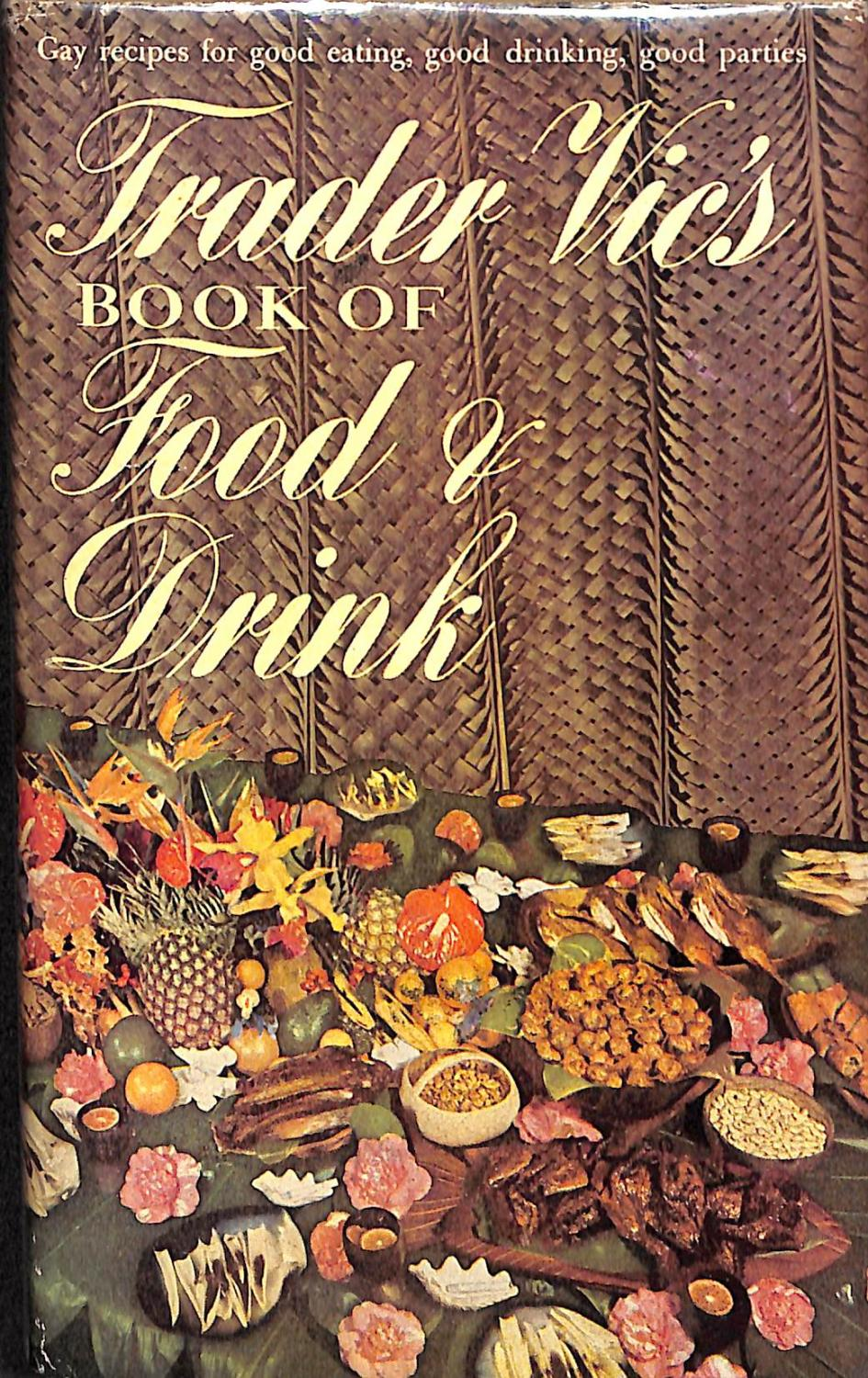 Trader Vic's Book of Food & Drink Trader Vic