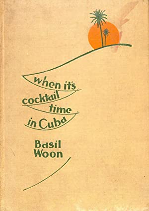 When it's Cocktail Time in Cuba: Basil Woon