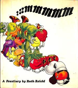 Mmmmm: A Feastiary: Ruth Reichl